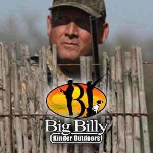 Outdoors with Big Billy Kinder